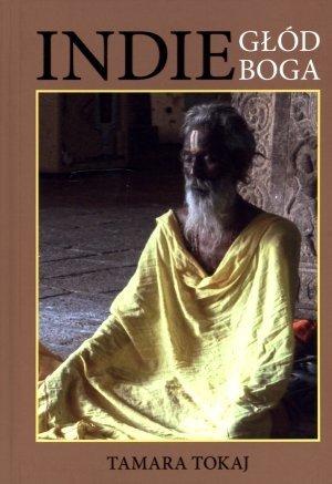 Indie. Głód Boga Tamara Tokaj