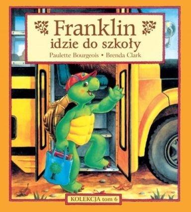 Franklin idzie do szkoły Paulette Bourgeois, Brenda Clark