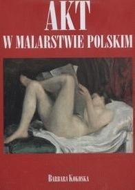 Akt w malarstwie polskim Barbara Kokoska