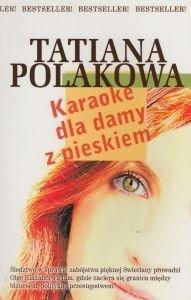 Karaoke dla damy z pieskiem Tatiana Polakowa