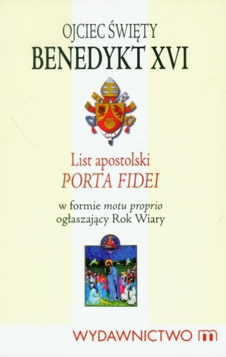 List Apostolski Porta Fidei Benedykt XI