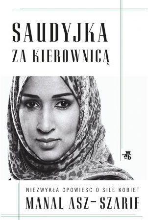 Saudyjka za kierownicą Manal asz-Szarif