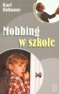 Mobbing w szkole  Karl Gebauer