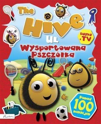 The Hive - Ul. Wysportowana pszczółka