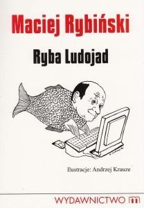 Ryba Ludojad Maciej Rybiński
