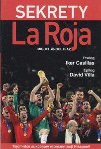 Sekrety La Roja Miguel Ángel Díaz