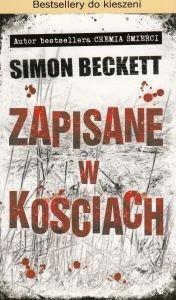 Zapisane w kościach Simon Beckett (pocket)