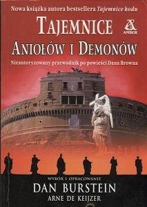 Tajemnice Aniołów i Demonów Nieautoryzowany przewodnik po powieści Dana Browna Arne de Keijzer