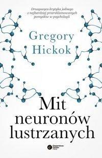 Mit neuronów lustrzanych Gregory Hickok