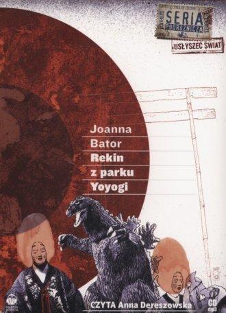 Rekin z parku Yoyogi (CD mp3) Joanna Bator