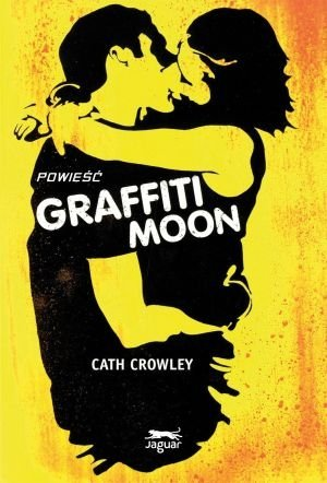Graffiti Moon Cath Crowley
