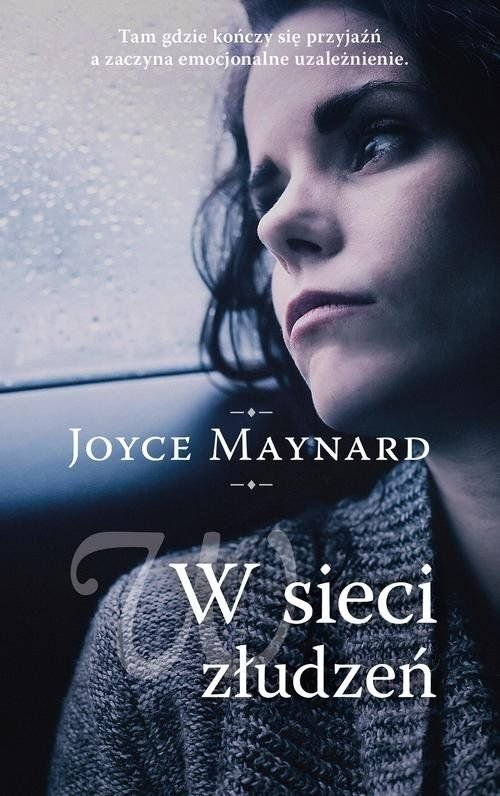 W sieci złudzeń Joyce Maynard
