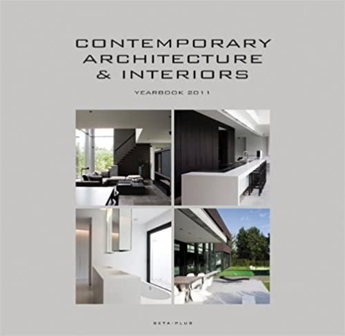 Contemporary Architecture & Interiors Yearbook 2011