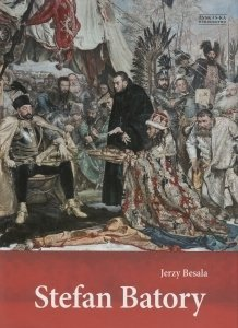 Stefan Batory Jerzy Besala