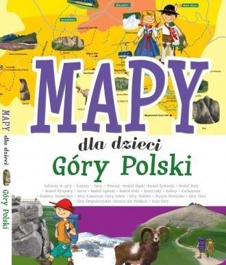 Mapy dla dzieci Góry Polski Patrycja Zarawska