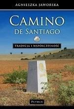 Camino de santiago tradycja i współczesność Agnieszka Jaworska