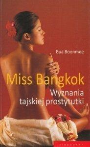 Miss Bangkok Wyznania tajskiej prostytutki Bua Boonmee
