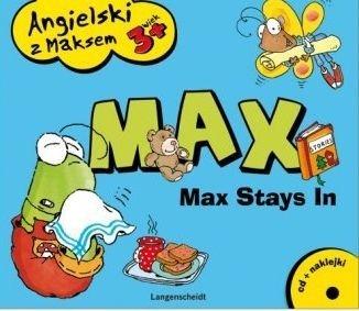 Angielski z Maksem 3+. Max Stays In  Zofia Dzierżawska