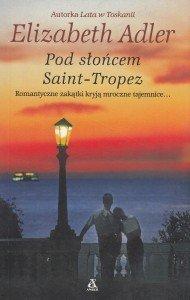 Pod słońcem Saint-Tropez Elizabeth Adler