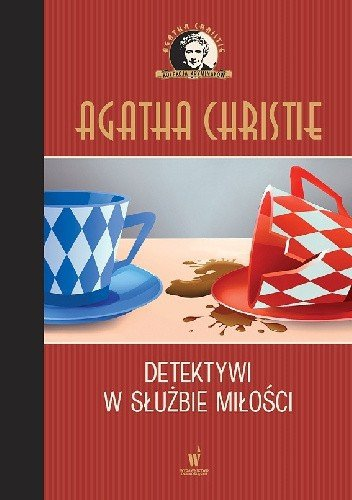 Detektywi w służbie miłości Kolekcja kryminałów nr 73 Agatha Christie