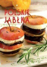 Polskie jabłka Poszerzamy kulinarne horyzonty Joanna Tołłoczko