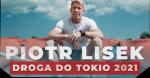 Piotr Lisek - Droga do Tokio 2021