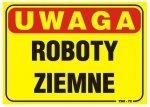 TABLICA 35*25CM UWAGA! ROBOTY ZIEMNE