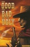 GOOD THE BAD & THE UGLY TP VOL 01 (Oferta ekspozycyjna)