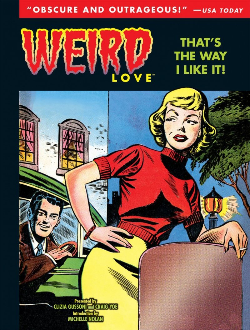 WEIRD LOVE HC THAT IS THE WAY I LIKE IT