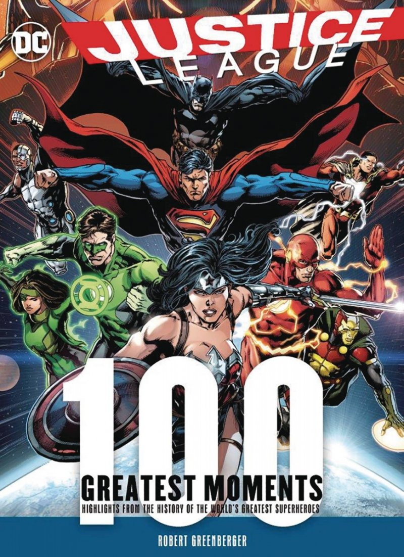 JUSTICE LEAGUE 100 GREATEST MOMENTS HC