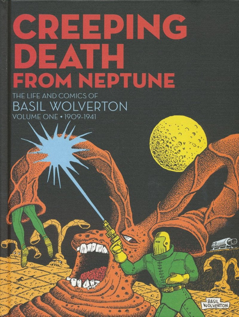 CREEPING DEATH FROM NEPTUNE BASIL WOLVERTON HC VOL 01