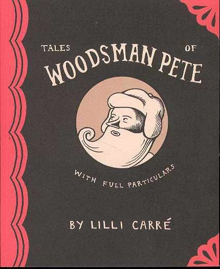 TALES OF WOODSMAN PETE GN