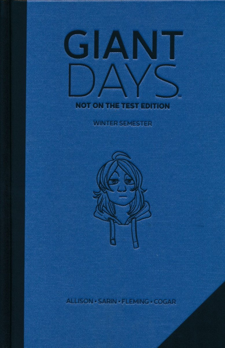 GIANT DAYS NOT ON THE TEST EDITION HC VOL 02
