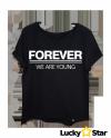 Koszulka Damska oversize FOREVER we are young