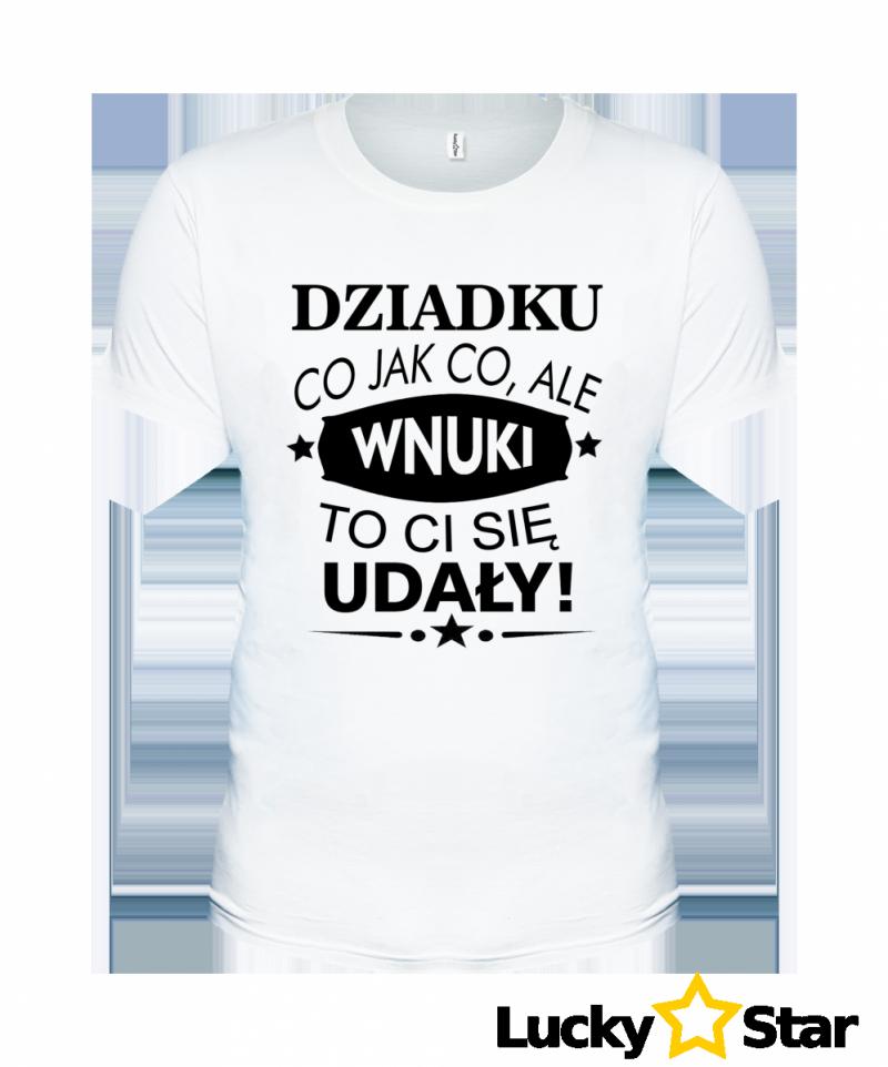 Koszulka Męska Dziadku co jak co, ale...