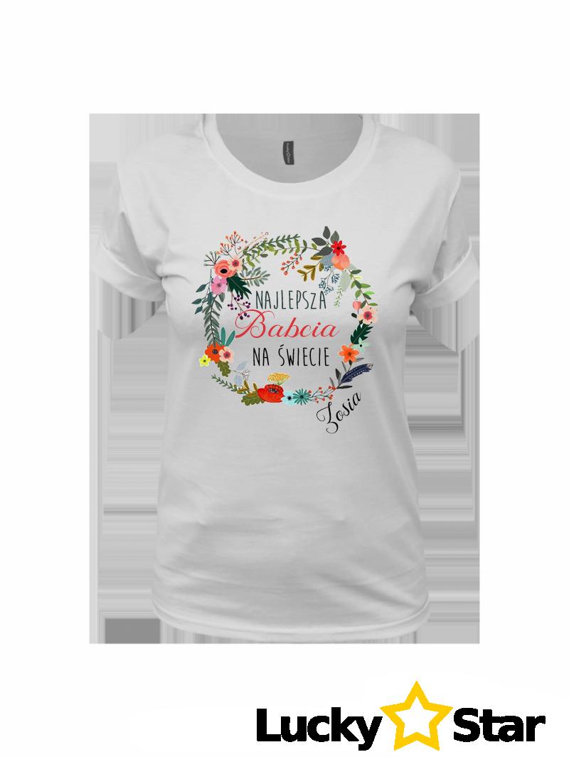 Koszulka Najlepsza Babcia na świecie + imie