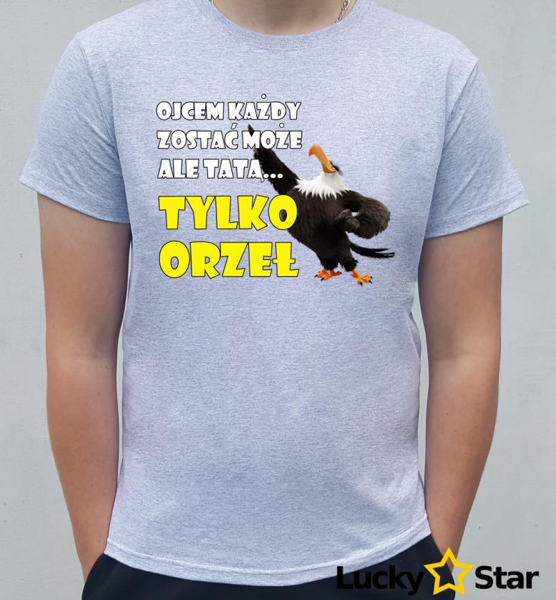 Koszulka męska Ojcem każdy zostać może...