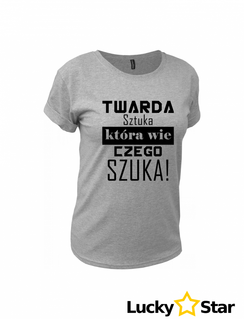 Koszulka Damska TWARDA SZTUKA