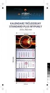 kalendarz trójdzielny wypukły STANDARD PLUS - - Karton Alaska 250g, Folia błysk jednostronnie - całość 310 x 765 mm, całość druk 4+0, z doklejką na dolną część reklamową, 3 bloki kalendarium 290 x 145 mm, Okienko - 400 sztuk