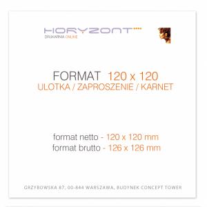 ulotka 120 x 120 mm, druk pełnokolorowy obustronny 4+4, na papierze kredowym, 250 g, 2500 sztuk
