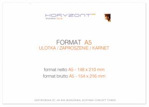zaproszenie A5 - 148 x 210 mm, druk dwustronny, kreda 350 g, bez folii 250 sztuk