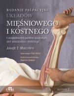 Badanie palpacyjne układów mięśniowego i kostnego z uwzględnieniem punktów spustowych, stref odruchowych i stretchingu