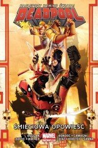Śmieciowa opowieść. Deadpool. Tom 4