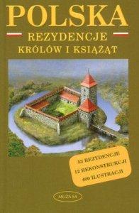 Polska rezydencje królów i książąt
