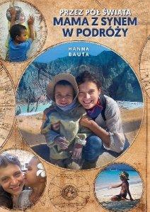 Przez pół świata mama z synem w podróży