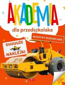 Maszyny budowlane.  Akademia dla przedszkolaka