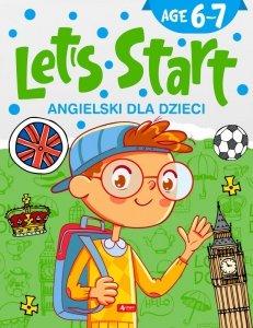 Angielski dla dzieci. Let's Start. Age 6–7