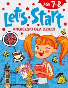 Angielski dla dzieci. Let's Start. Age 7–8