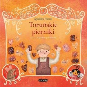 Toruńskie pierniki. Legendy polskie