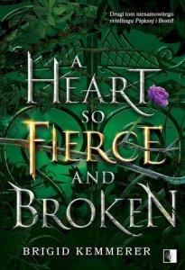 A Heart So Fierce and Broken. Cursebreakers. Tom 2